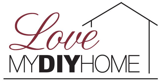 Love My DIY Home