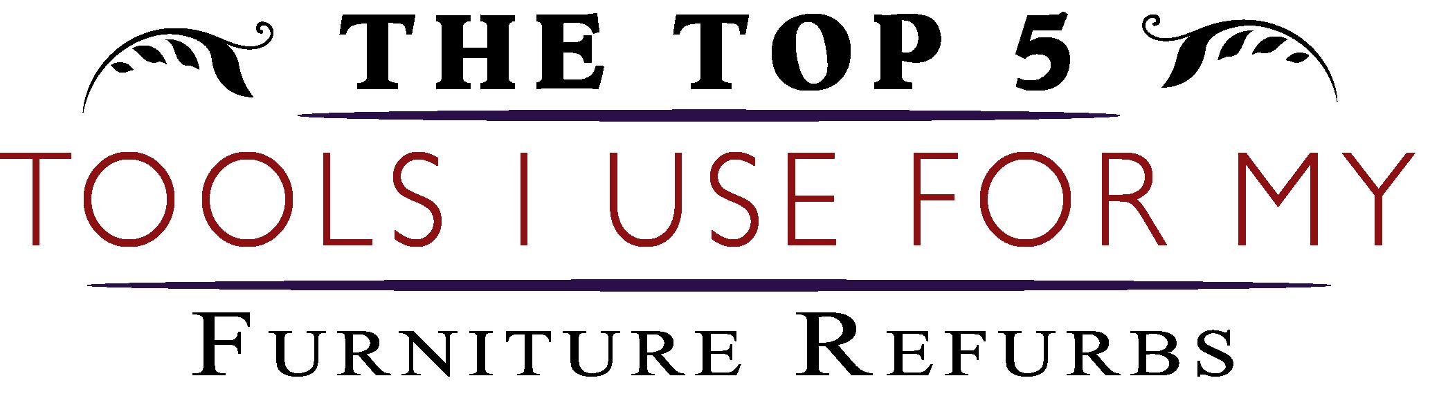 Top 5 Tool List - Love My DIY Home